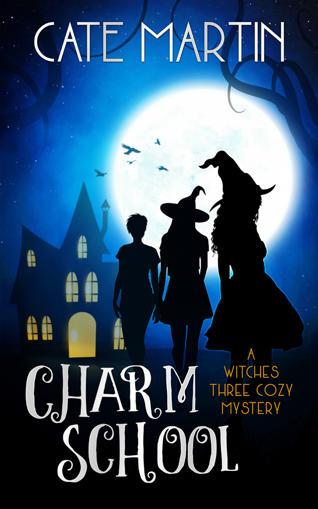 Charm School: A Witches Three Cozy Mystery