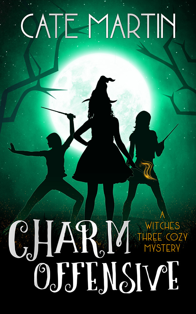 Charm Offensive: A Witches Three Cozy Mystery