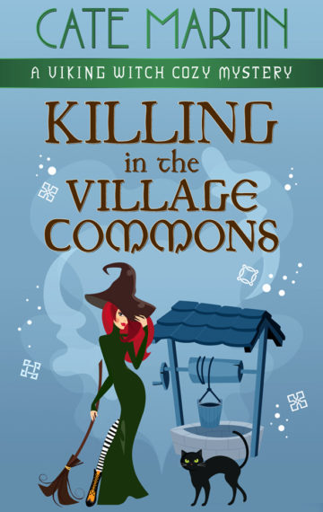Killing in the Village Commons: A Viking Witch Cozy Mystery